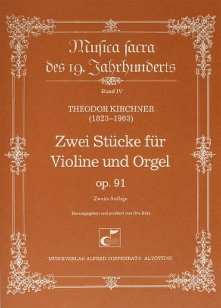 Kirchner: Two Pieces for violin and organ op. 91