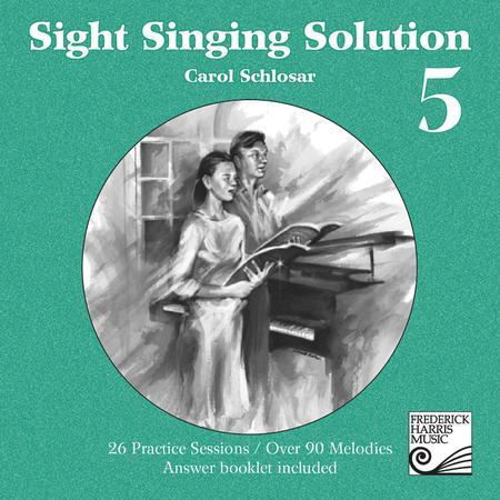 Sight Singing Solution: Level 5