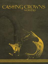 Casting Crowns - Worship
