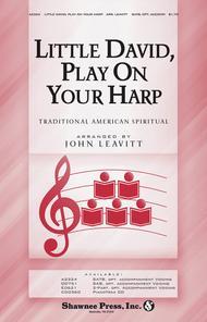 Little David, Play Your Harp