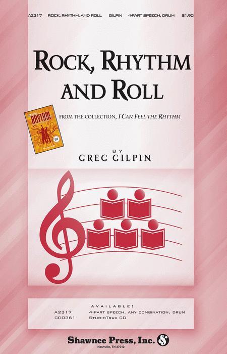 Rock Rhythm, and Roll