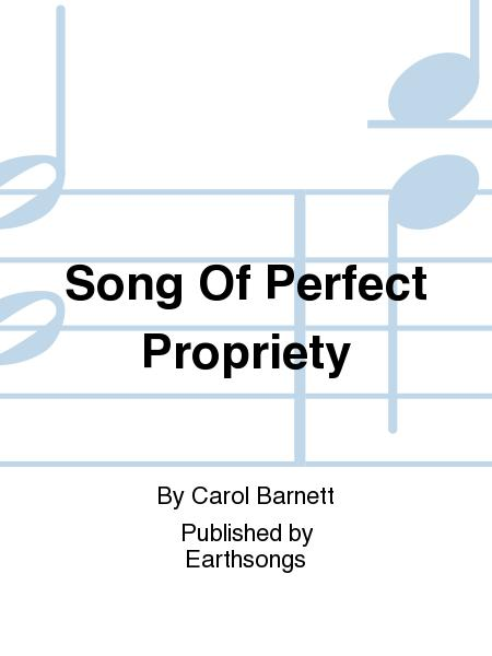 Song Of Perfect Propriety