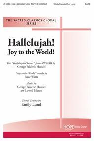 Hallelujah! Joy to the World