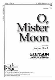 O, Mister Moon