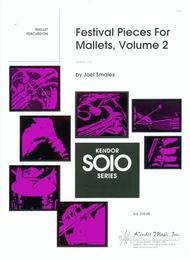 Festival Pieces For Mallets, Volume 2