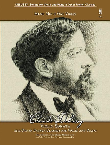 Debussy - Violin Sonata and Other French Classics for Violin and Piano