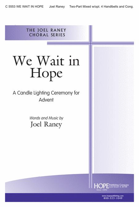 We Wait In Hope: A Candle Lighting Ceremony For Advent