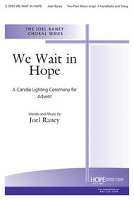 We Wait in Hope (A Candle Lighting Ceremony for Advent)