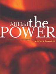 All Hail the Power