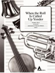 When the Roll Is Called Up Yonder - Trumpet Solo