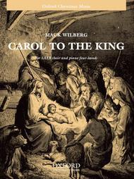 Carol To the King