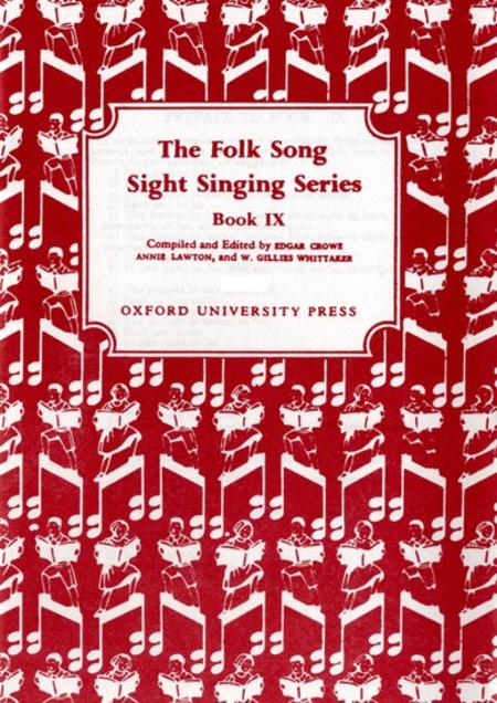 Folk Song Sight Singing - Book 9