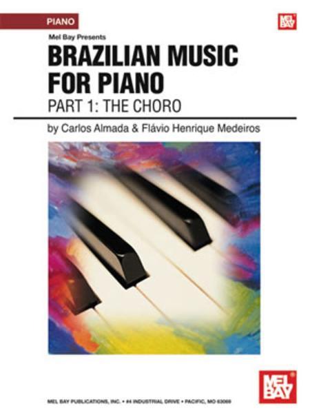 Brazilian Music for Piano: Part 1 - The Choro
