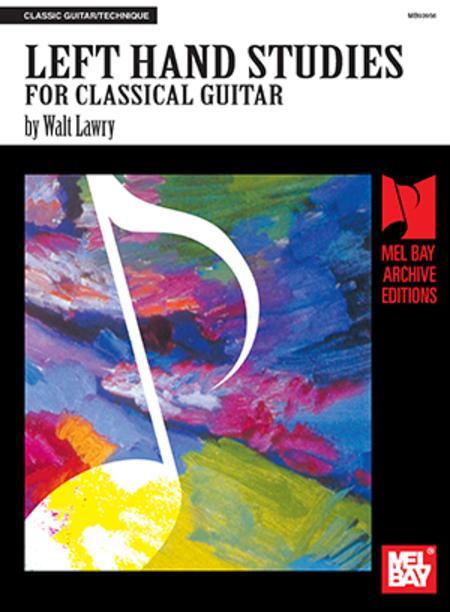 Left Hand Studies for Classical Guitar
