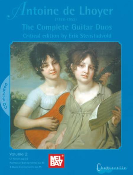 Antoine de Lhoyer: The Complete Guitar Duos, Volume 2