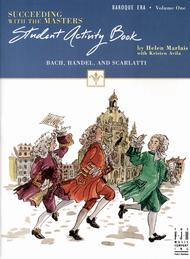 Succeeding with the Masters, Baroque Era, Volume One, Student Activity Book