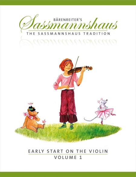 The Sassmannshaus Tradition: Early Start on the Violin, Volume 1