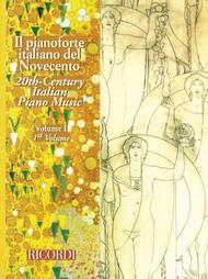 20th Century Italian Piano Music - Volume 1