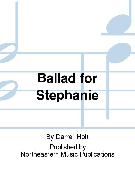 Ballad for Stephanie