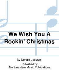 We Wish You A Rockin' Christmas Sheet Music By Donald Josuweit ...