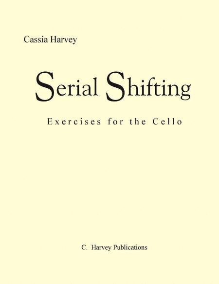 Serial Shifting; Exercises for the Cello