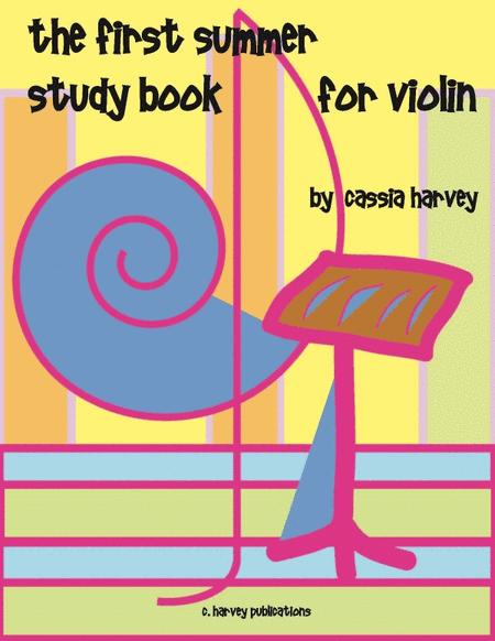 The First Summer Study Book for Violin