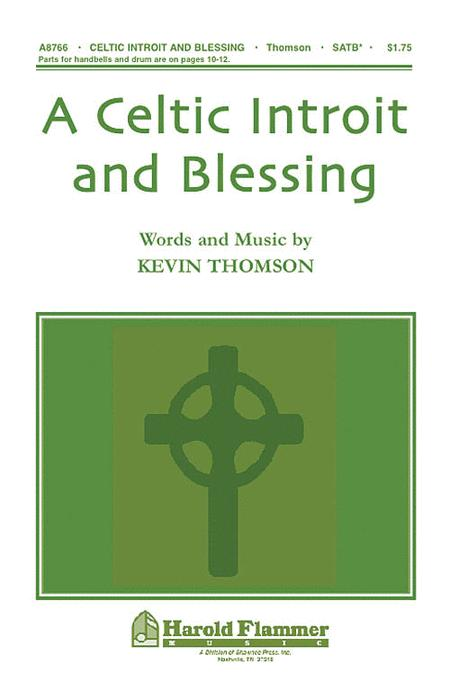 A Celtic Introit and Blessing