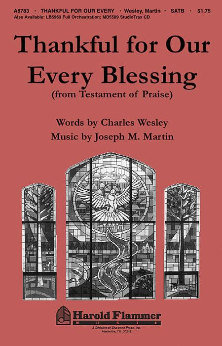 Thankful for Our Every Blessing (from Testament of Praise)
