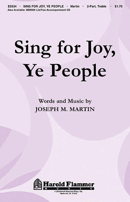 Sing for Joy, Ye People
