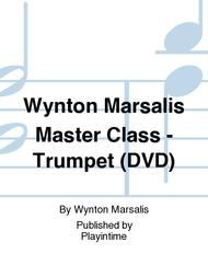 Wynton Marsalis Master Class - Trumpet (DVD)
