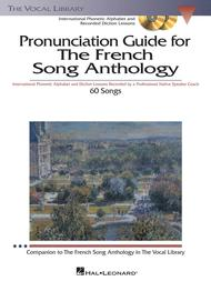 The French Song Anthology - Pronunciation Guide