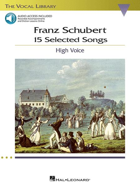 Franz Schubert - 15 Selected Songs (High Voice)