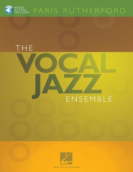 The Vocal Jazz Ensemble
