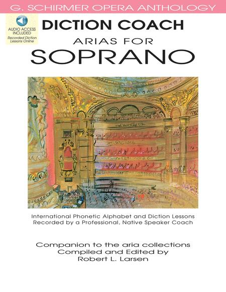 Diction Coach - G. Schirmer Opera Anthology (Arias for Soprano)