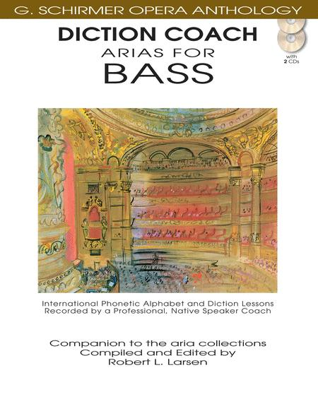 Diction Coach - G. Schirmer Opera Anthology (Arias for Bass)