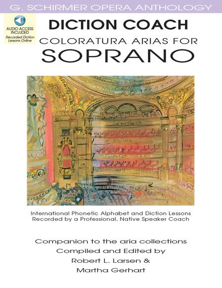Diction Coach - G. Schirmer Opera Anthology (Coloratura Arias for Soprano)