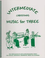 Intermediate Music for Three, Christmas, Part 2 - Flute/Oboe/Violin