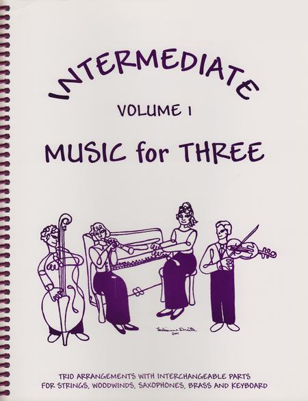 Intermediate Music for Three, Volume 1, Part 1 - Flute or Oboe or Violin
