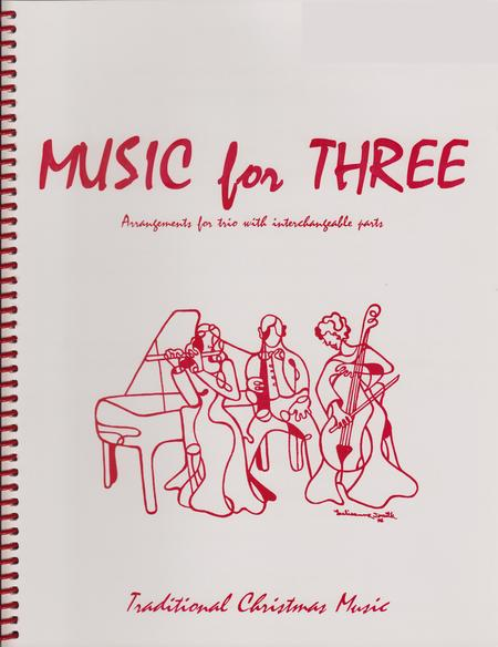 Music for Three, Christmas, Part 1 - Flute/Oboe/Violin