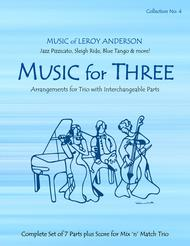 Music for Three, Collection #4 - Music of Leroy Anderson
