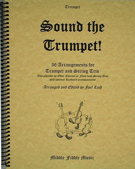Sound the Trumpet! - Trumpet Part