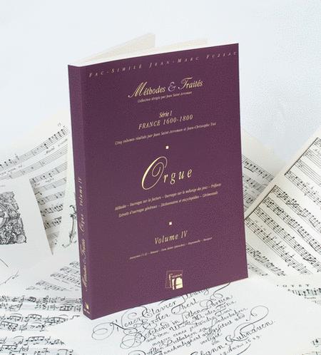 Methods & Treatises Organ - Volume 4 - France 1600-1800