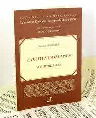 French cantatas or chamber music for one and two voices, with and without symphonie and with continuo bass. 7th book
