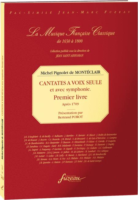 French cantatas for solo voice and with symphonie. Book I - after 1709