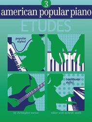 American Popular Piano Etudes - Level 3