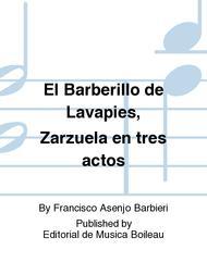 El Barberillo de Lavapies, Zarzuela en tres actos