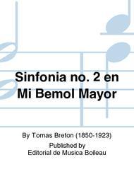 Sinfonia no. 2 en Mi Bemol Mayor