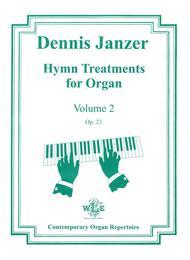 Hymn Treatments for Organ, Vol. 2