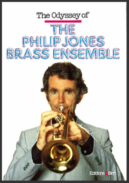 Odyssey of Philip Jones Brass Ensemble