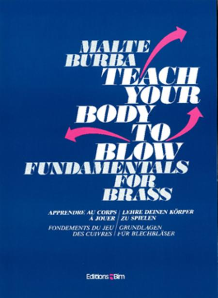 Teach your body to blow